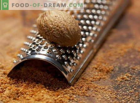 Nutmeg - lastnosti in uporaba pri kuhanju. Recepti z muškatnim oreščkom.